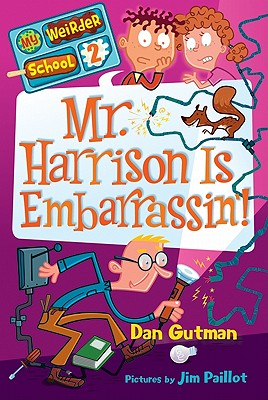 Mr. Harrison Is Embarrassin'! - Gutman, Dan