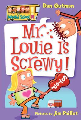 Mr. Louie Is Screwy! - Gutman, Dan