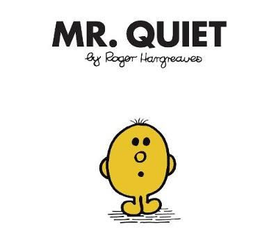 Mr. Quiet - Hargreaves, Roger