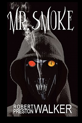 Mr. Smoke - Walker, Robert Preston