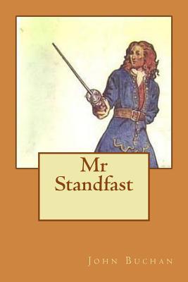 MR Standfast - Buchan, John