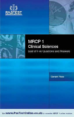 MRCP 1 Best of Five Clinical Sciences - Rees, Geraint