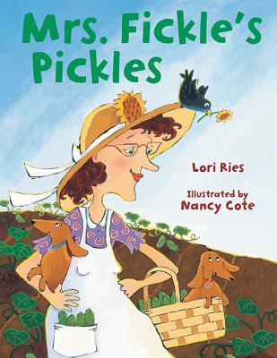 Mrs. Fickle's Pickles - Ries, Lori