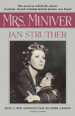 Mrs. Miniver - Struther, Jan, pse, and Struther