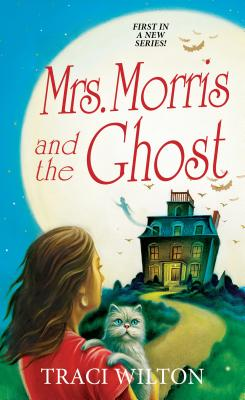 Mrs. Morris and the Ghost - Wilton, Traci