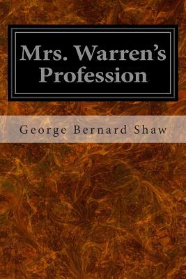 Mrs. Warren's Profession - Shaw, George Bernard