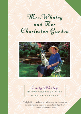 Mrs. Whaley and Her Charleston Garden - Whaley, Emily