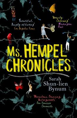 Ms Hempel Chronicles - Bynum, Sarah Shun-Lien