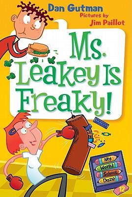 Ms. Leakey Is Freaky! - Gutman, Dan