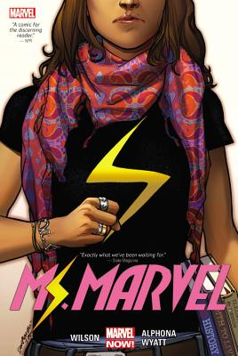 Ms. Marvel Vol. 1 - Wilson, G Willow, and Wison, G Willow (Text by), and Wyatt, Jacob (Illustrator)