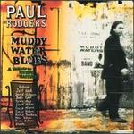 Muddy Water Blues [Bonus Disc]