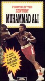 Muhammad Ali: Fighter of the Century