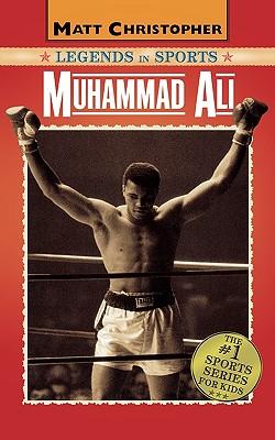 Muhammad Ali: Legends in Sports - Stout, Glenn, and Christopher, Matt