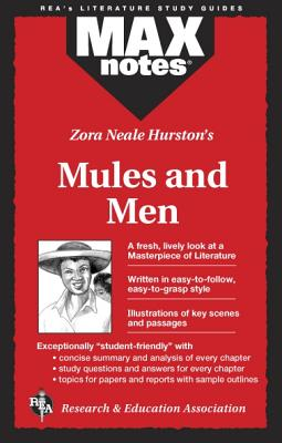 Mules and Men (Maxnotes Literature Guides) - Hurston, Zora Neale, and Hubert, Christopher A, and English Literature Study Guides