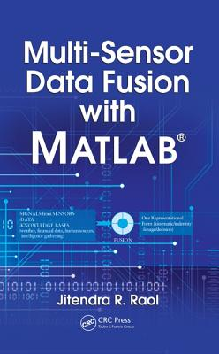 Multi-Sensor Data Fusion with MATLAB - Raol, Jitendra R