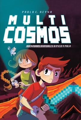 Multicosmos / Multicosmos - Reyna, Pablo C, and Garcia, Chema
