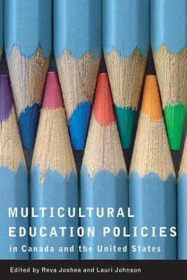 Multicultural Education Policies in Canada and the United States - Joshee, Reva (Editor)