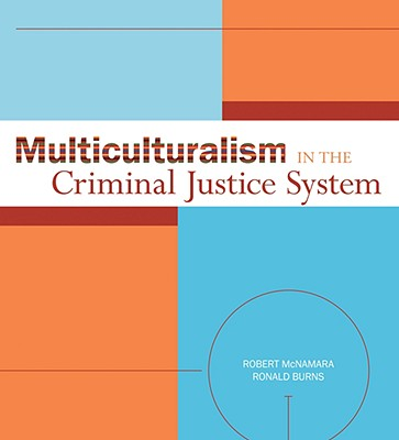 Multiculturalism in the criminal justice system in relation to different demographics
