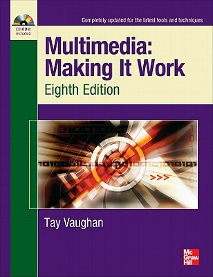 Multimedia: Making It Work - Vaughan, Tay