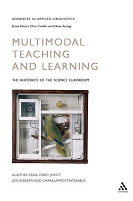 Multimodal Teaching and Learning - Kress, Gunther