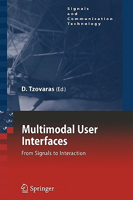 Multimodal User Interfaces: From Signals to Interaction - Tzovaras, Dimitros (Editor)