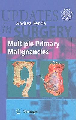 Multiple Primary Malignancies - Renda, Andrea
