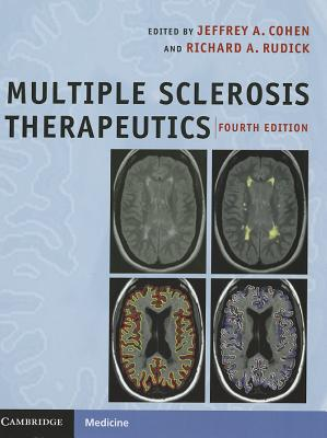 Multiple Sclerosis Therapeutics - Cohen, Jeffrey A. (Editor), and Rudick, Richard A. (Editor)