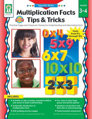 Multiplication Facts Tips and Tricks, Grades 3 - 4: Practice Pages and Classroom Games for Understanding and Memorizing Facts - Doran, Barry, and Graham, Leland