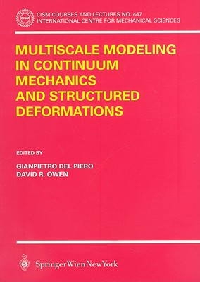 Multiscale Modeling in Continuum Mechanics and Structured Deformations - del Piero, Gianpetro (Editor)