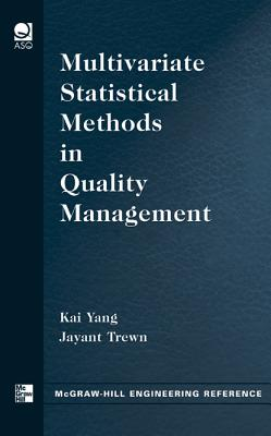 Multivariate Statistical Methods in Quality Management - Yang, Kai, Dr.