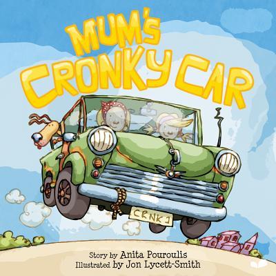 Mum's Cronky Car - Pouroulis, Anita, and Digital Leaf (Editor)