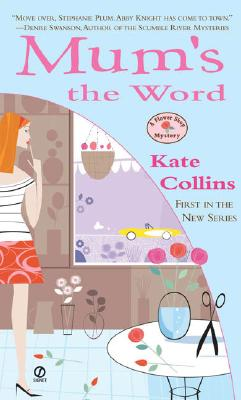 Mum's the Word - Collins, Kate