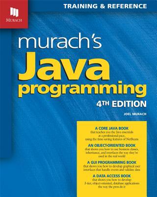 Murach's Java Programming - Murach, Joel, and Boehm, Anne (Editor)