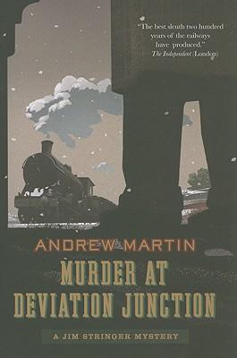 Murder at Deviation Junction - Martin, Andrew