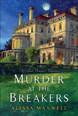 Murder At The Breakers - Maxwell, Alyssa