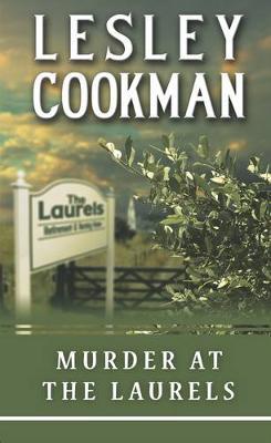Murder at the Laurels - Cookman, Lesley
