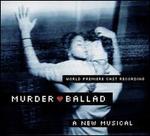 Murder Ballad [Original Cast Recording]