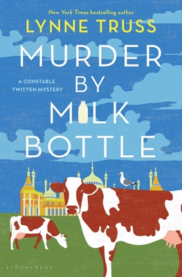 Murder by Milk Bottle - Truss, Lynne