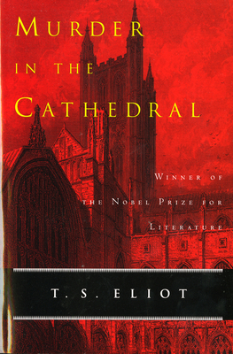 Murder in the Cathedral - Eliot, T S, Professor