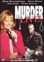 Murder Live! - Roger Spottiswoode