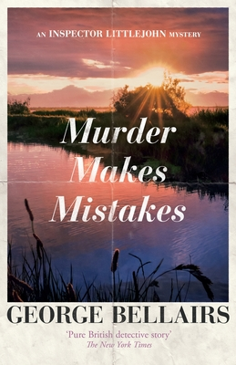 Murder Makes Mistakes - Bellairs, George