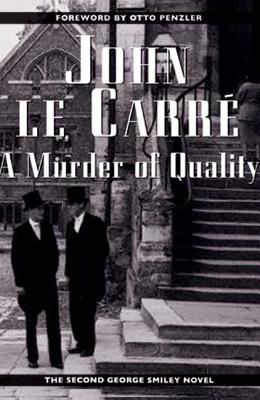 Murder of Quality - Le Carre, John