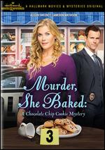 Murder, She Baked: A Chocolate Chip Mystery - Mark Jean