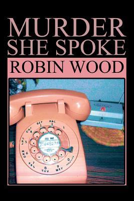 Murder She Spoke - Wood, Robin