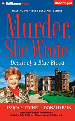 Murder, She Wrote: Death of a Blue Blood - Fletcher, Jessica