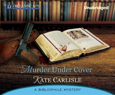 Murder Under Cover - Carlisle, Kate, and Berneis, Susie (Narrator)