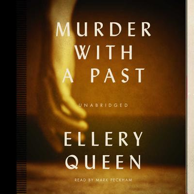 Murder with a Past - Queen, Ellery