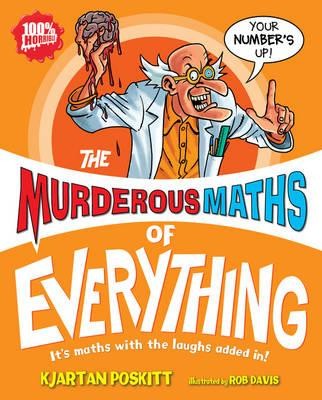 Murderous Maths of Everything - Poskitt, Kjartan