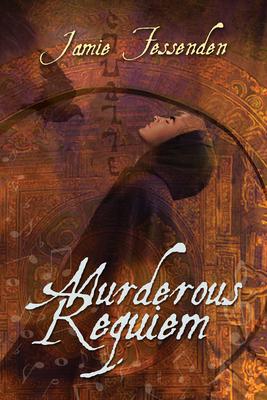 Murderous Requiem - Fessenden, Jamie