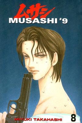 Musashi #9, Volume 8 - Takahashi, Miyuki